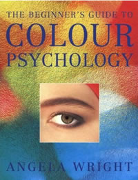 The Beginners Guide To Colour Psychology - Colour Affects